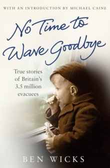 No Time to Wave Goodbye, Paperback Book