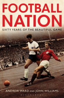Football Nation : Sixty Years of the Beautiful Game, Paperback Book