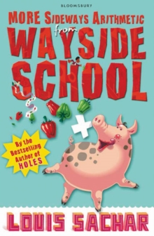 More Sideways Arithmetic from Wayside School : More Than 50 Brainteasing Maths Puzzles, Paperback / softback Book