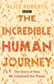 The Incredible Human Journey, Paperback Book