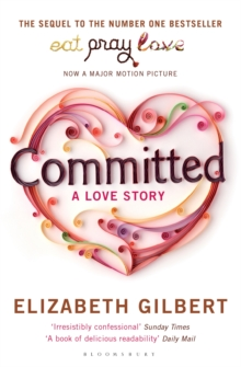 Committed : A Love Story, Paperback Book