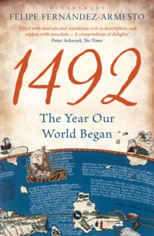 1492 : The Year Our World Began, Paperback Book
