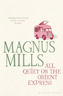 All Quiet on the Orient Express : reissued, Paperback / softback Book