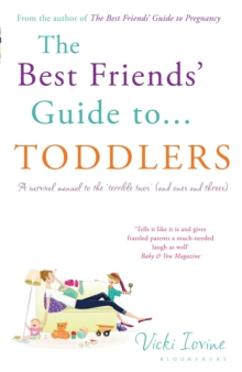 The Best Friends' Guide to Toddlers, Paperback Book