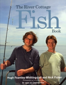 The River Cottage Fish Book, Paperback Book