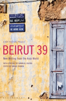 Beirut39 : New Writing from the Arab World, EPUB eBook