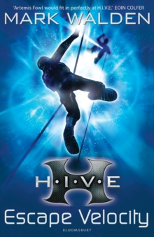H.I.V.E. 3: Escape Velocity, Paperback / softback Book