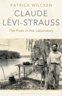 Claude Levi-Strauss : The Poet in the Laboratory, Paperback Book