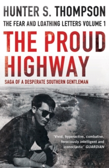The Proud Highway, Paperback Book