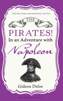 The Pirates! in an Adventure with Napoleon : Reissued, Paperback Book