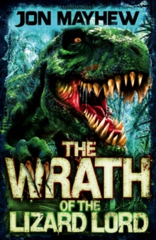 Monster Odyssey: The Wrath of the Lizard Lord, Paperback / softback Book
