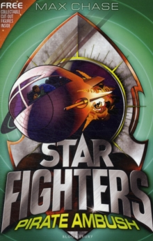 STAR FIGHTERS 7: Pirate Ambush, Paperback / softback Book