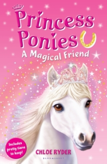 Princess Ponies 1: A Magical Friend, Paperback Book