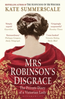 Mrs Robinson's Disgrace : The Private Diary of a Victorian Lady, Paperback Book