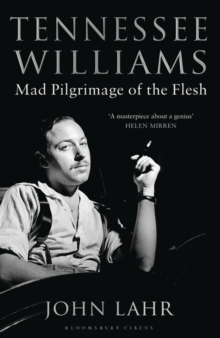 Tennessee Williams : Mad Pilgrimage of the Flesh, Paperback / softback Book