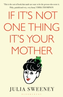 If It's Not One Thing, It's Your Mother, EPUB eBook