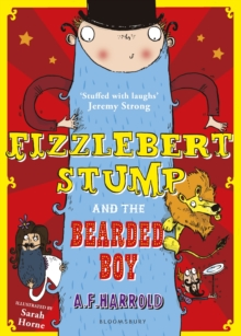 Fizzlebert Stump and the Bearded Boy, Paperback / softback Book
