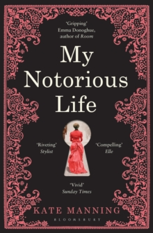My Notorious Life, Paperback Book