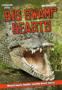ZSL Big Swamp Beasts, Paperback / softback Book