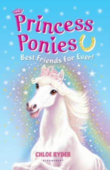 Princess Ponies 6: Best Friends For Ever!, EPUB eBook