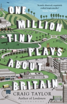 One Million Tiny Plays About Britain, Paperback / softback Book