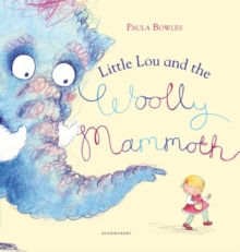 Little Lou and the Woolly Mammoth, Paperback Book