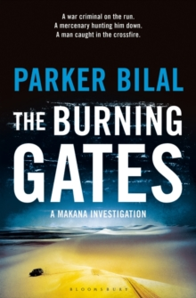 The Burning Gates : A Makana Investigation, Paperback / softback Book