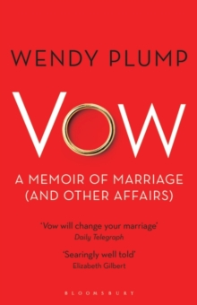 Vow : A Memoir of Marriage and Other Affairs, Paperback Book
