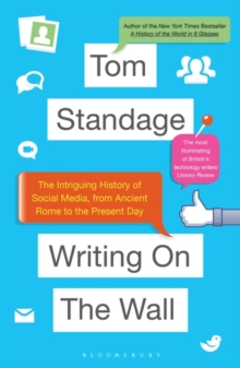 Writing on the Wall : The Intriguing History of Social Media, from Ancient Rome to the Present Day, Paperback / softback Book