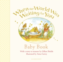 When the World Was Waiting for You Baby Book, Hardback Book