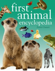 First Animal Encyclopedia, Hardback Book