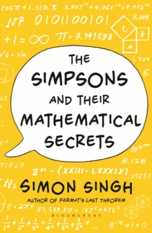 The Simpsons and Their Mathematical Secrets, Paperback / softback Book