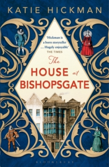 The House at Bishopsgate, Paperback Book