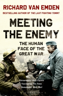 Meeting the Enemy : The Human Face of the Great War, Paperback Book