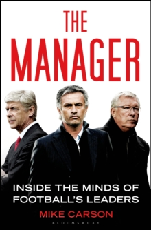 The Manager : Inside the Minds of Football's Leaders, Paperback Book
