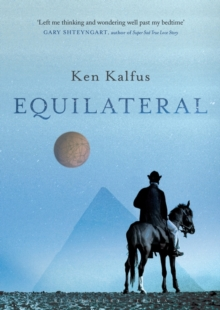 Equilateral : A Novel, Paperback / softback Book