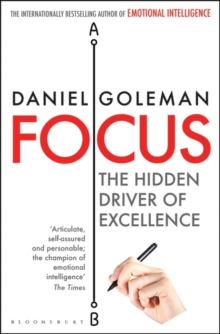 Focus : The Hidden Driver of Excellence, Paperback Book