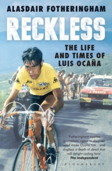 Reckless : The Life and Times of Luis Ocana, Paperback Book