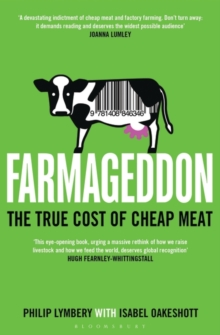 Farmageddon : The True Cost of Cheap Meat, Paperback / softback Book