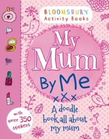 My Mum By Me!, Paperback Book