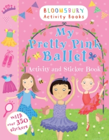 My Pretty Pink Ballet Activity and Sticker Book, Paperback Book