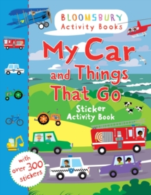 My Car and Things That Go Sticker Activity Book, Paperback / softback Book