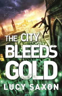 The City Bleeds Gold, Paperback Book