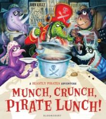Munch, Crunch, Pirate Lunch!, Hardback Book
