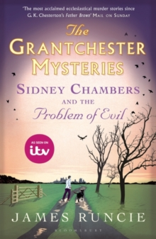 Sidney Chambers and The Problem of Evil : Grantchester Mysteries 4, Paperback / softback Book