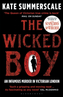 The Wicked Boy : Shortlisted for the CWA Gold Dagger for Non-Fiction 2017, Paperback / softback Book