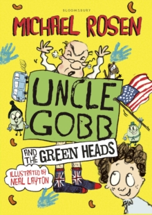 Uncle Gobb and the Green Heads, Hardback Book