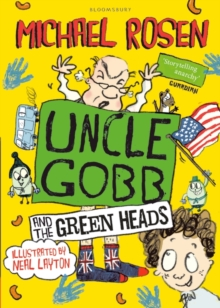 Uncle Gobb And The Green Heads, Paperback Book