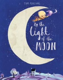 By the Light of the Moon, Hardback Book