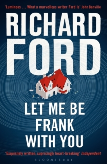 Let Me Be Frank With You : A Frank Bascombe Book, Paperback / softback Book